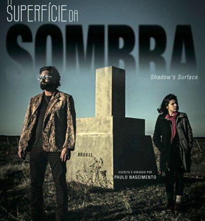 """Foto de CINEMA. Filme totalmente falado em portunhol vai fechar o SMVC, no dia 25: """"A Superfície da Sombra"""""""