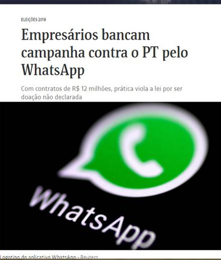 Foto de ELEIÇÕES. Em prática ilegal, empresas bancam a campanha contra o PT pelo WhatsApp, diz jornal FSP